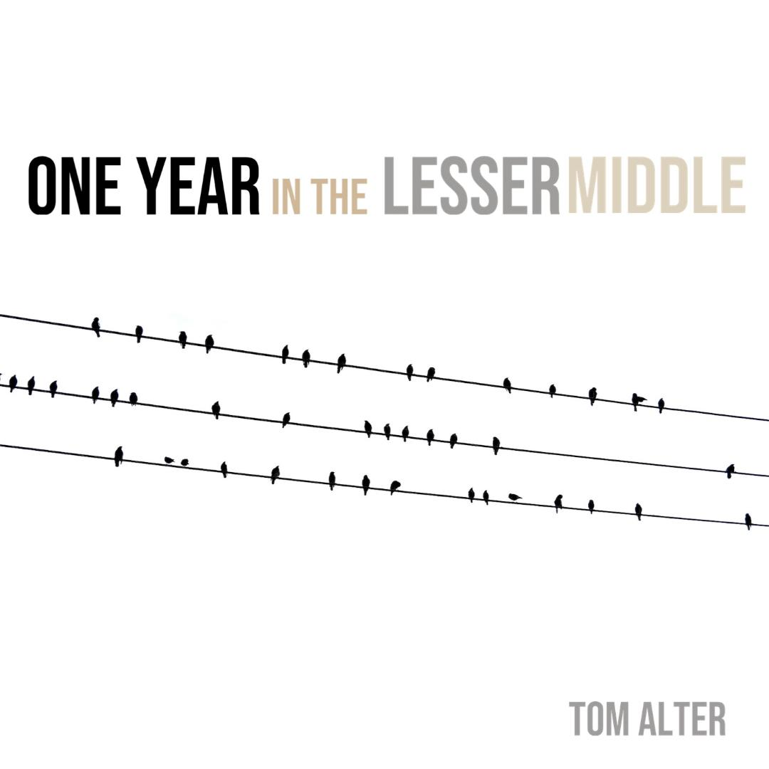One Year in the Lesser Middle
